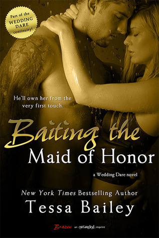 Baiting-the-Maid-of-Honor-by-Tessa-Bailey
