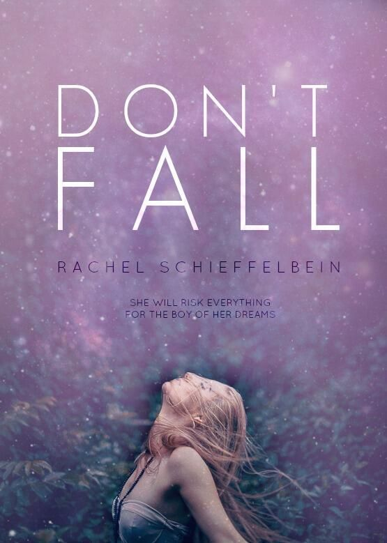 Dont-Fall-Rachel-Schieffelbein